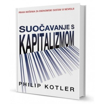 Philip Kotler: Suočavanje s kapitalizmom